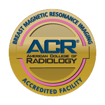 American College of Radiology - Breast Magnetic Resonance Imaging Accredited Facility