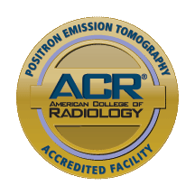 American College of Radiology - Positron​ ​Emission​ ​Tomography​ ​Accredited​ ​Facility